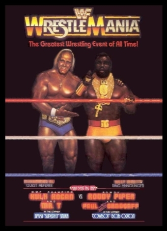 The poster for Wrestlemania. Vince McMahon's financial gamble paid off and eventually led to global expansion. (Source)